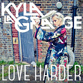 Love Harder von Kyla La Grange