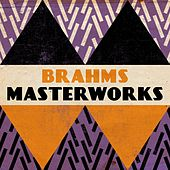 Brahms - Masterwork by Various Artists