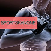 Sportskanone, Vol. 1 (25 Dance Bangers To Make You Sweat) by Various Artists