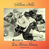 Zou bisou bisou (Remastered 2017) de Gillian Hills