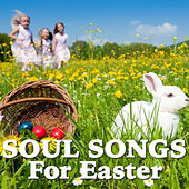 Soul Songs For Easter de Various Artists