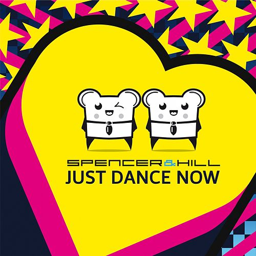 Just Dance Now (Radio Edit) de Spencer & Hill : Napster