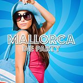 Mallorca - Die Party by Various Artists