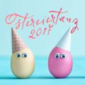 Ostereiertanz 2017 by Various Artists