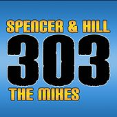 303 by Spencer & Hill