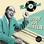 Rock & Roll (Bonus Track Version) by Ivory Joe Hunter
