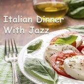 Italian Dinner With Jazz de Various Artists