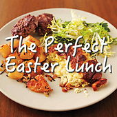 The Perfect Easter Lunch de Various Artists
