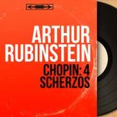 Chopin: 4 Scherzos (Mono Version) by Arthur Rubinstein