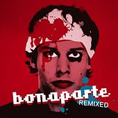 Remuched (Remixed) by Bonaparte
