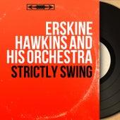 Strictly Swing (Mono Version) von Erskine Hawkins