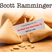Do What Your Hear Says To by Scott Ramminger