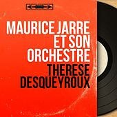 Thérèse Desqueyroux (Mono Version) von Various Artists
