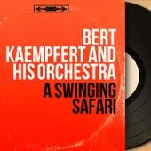 A Swinging Safari (Mono Version) by Bert Kaempfert