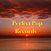 Perfect Pop Records von Various Artists