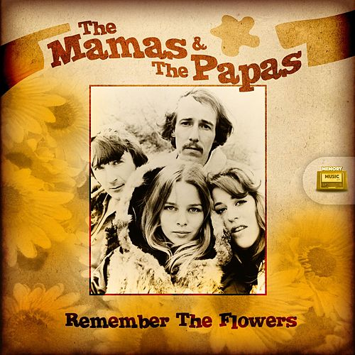 Remember the Flowers de The Mamas & The Papas
