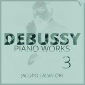 Debussy: Piano Works, Vol. 3 de Jacopo Salvatori