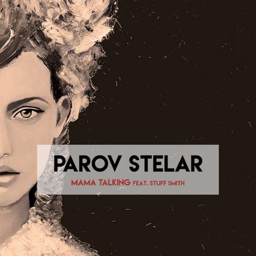 Mama Talking de Parov Stelar