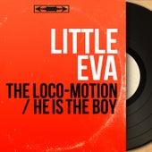 The Loco-Motion / He Is the Boy (Mono Version) di Little Eva