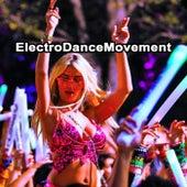 Electro Dance Movement (The Best EDM, Trap & Dirty House Mix) & DJ Mix von Various Artists