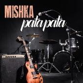 Pata Pata by Mishka