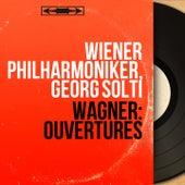 Wagner: Ouvertures (Mono Version) de Georg Solti