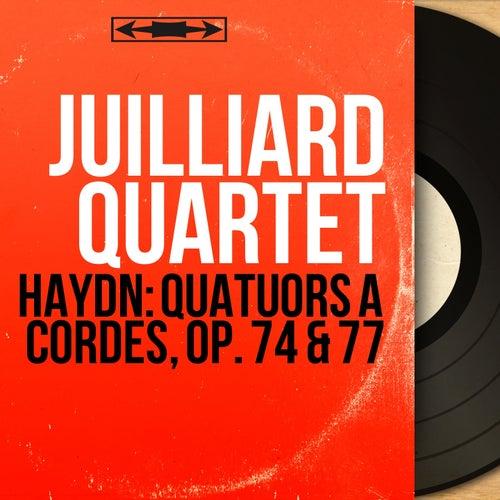 Haydn: Quatuors à cordes, Op. 74 & 77 (Mono Version) von Juilliard Quartet