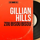 Zou bisou bisou (Mono Version) de Gillian Hills