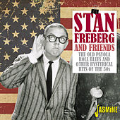 The Old Payola Roll Blues and Other Hysterical Hits of the '50s de Stan Freberg