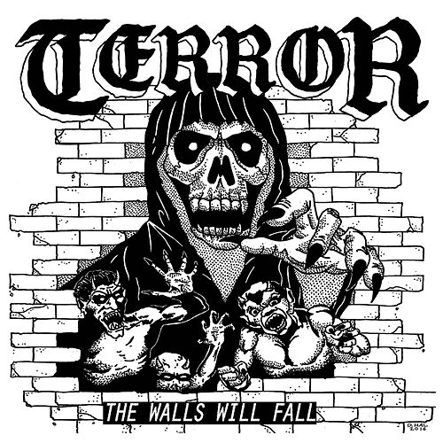 The Walls Will Fall by Terror