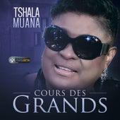 Cours des grands by Tshala Muana
