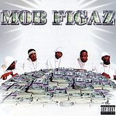 Mob Figaz von Mob Figaz (West Coast)