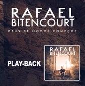 Deus de Novos Começos - Playback by Rafael Bitencourt