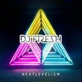 Nextlevelism (Deluxe Version) von DJ Fresh