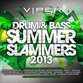 Drum & Bass Summer Slammers 2013 (Viper Presents) by Various Artists