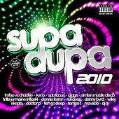 Supa Dupa 2010 by Various Artists