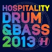 Hospitality Drum & Bass 2013 von Various Artists