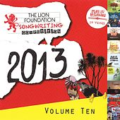 The Lion Foundation Songwriting Competition, Vol. 10 - 2013 by Various Artists