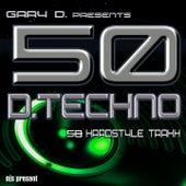 Gary D. pres. 50 D.Techno Traxx von Various Artists