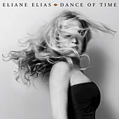 Dance Of Time de Eliane Elias