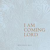 I Am Coming Lord by NYCYPCD