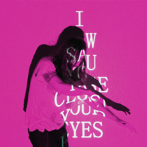 I Saw You Close Your Eyes by Local Natives
