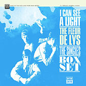 I Can See the Light: The Fleur De Lys Singles Box Set by The Fleur De Lys
