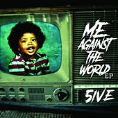 Me Against the World - EP by 5ive