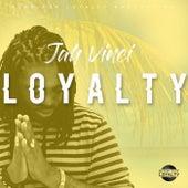 Loyalty - Single by Jah Vinci