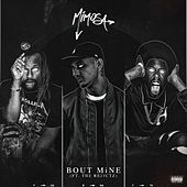 Bout Mine (Feat. The Rej3ctz) by MiM0SA