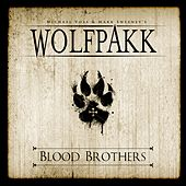 Blood Brothers by Wolfpakk