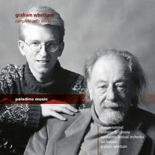 Whettam: Complete Cello Works by Martin Rummel