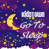Go To Sleep by KidzTown