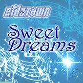 Sweet Dreams by KidzTown